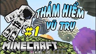 Tìm Kiếm Tài Nguyên Ngoài Không Gian - Minecraft Sinh Tồn Vũ Trụ #1
