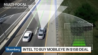 Why Intel Is Buying Mobileye for About $15 Billion