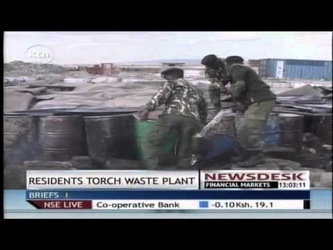 Kajiado residents torch a waste treatment plant claiming it is toxic