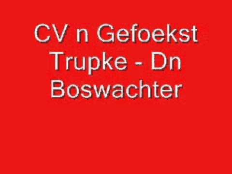 CV n Gefoekst Trupke - Dn Boswachter