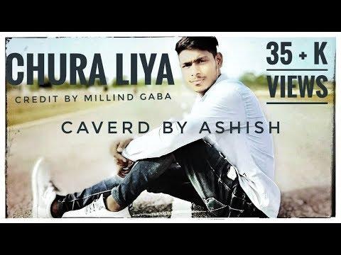 Chura Liya | millind Gaba | choreography Ashish gendle | Chura Liya song Full Hd video song 2018