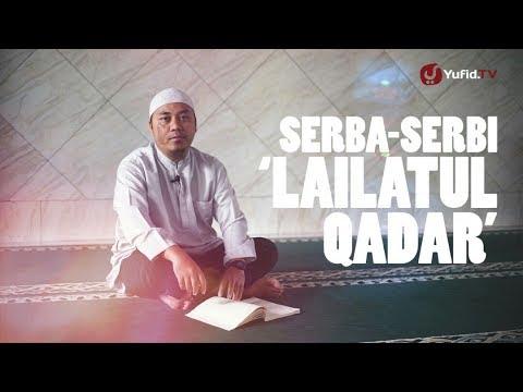 Ceramah Singkat: Serba-serbi Lailatul Qadar - Ustadz Resa Gunarsa, Lc.