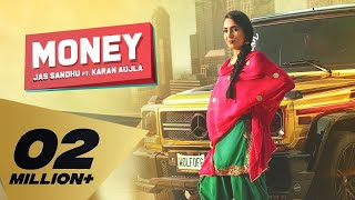 Money (Full Video) Jass Sandhu I Karan Aujla | Deep Jandu | Latest Punjabi Songs 2019