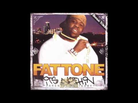 O.g.  Fat Tone video