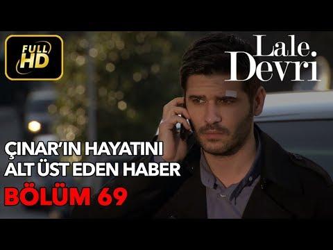 Lale Devri 69. Bölüm / Full HD (Tek Parça)