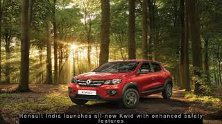 Latest Automobile News - Renault India launches all-new Kwid with enhanced safety features