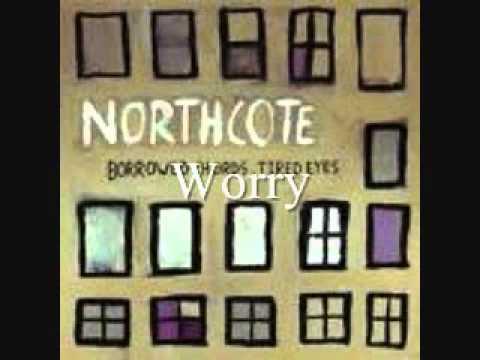 Northcote - Worry