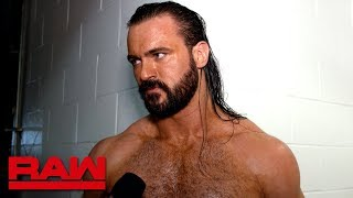Drew McIntyre prefers action over words: Raw Exclusive, July 22, 2019