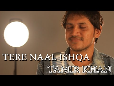 Tere Naal Ishqa | Shivaay | Kailash Kher | Cover by Tamir Khan