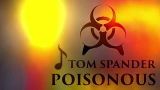 Tom Spander - Poisonous