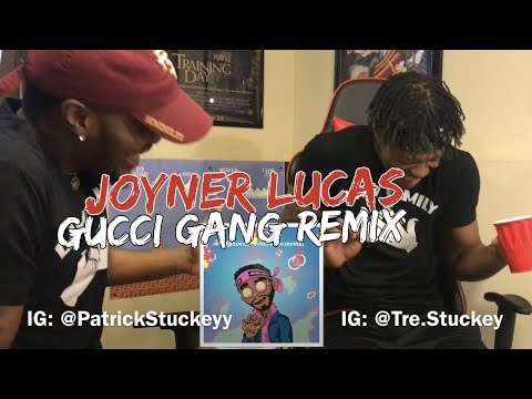 Joyner Lucas - Gucci Gang (Remix) - REACTION