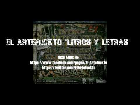 El Artefuckto Litros y Letras 1 Intro