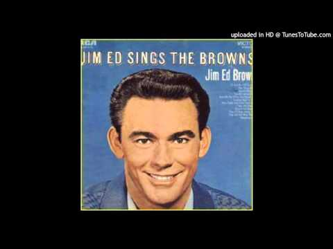 Jim Ed Brown - Then I