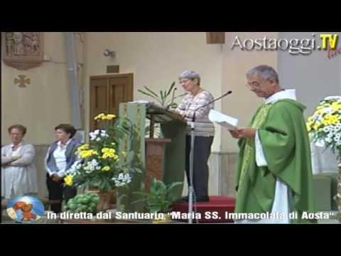 Parrocchia Santuario Maria Immacolata di Aosta Santa Messa in Diretta Video 15/09/2013