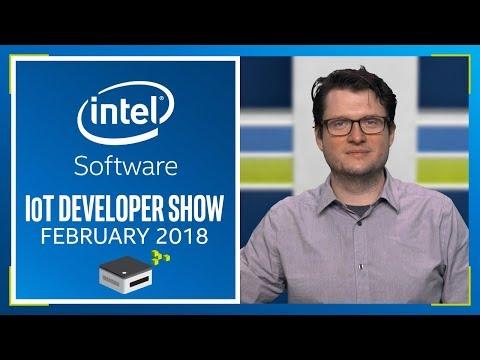 IoT Developer Show | Intel Software Innovator Program | Intel Software