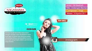 download lagu Siti Badriah - Undangan Mantan  Radio Release gratis