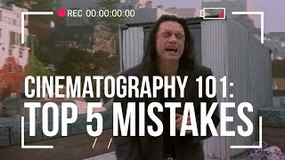 Avoid These Mistakes! 5 Filmmaking Tips You Need to Know
