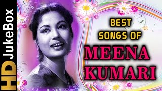 Meena Kumari Superhit Songs | Bollywood Evergreen Old Hindi Songs | Classic Hindi Collection