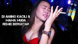 DJ Anjing Kacili & Mama Goyang Breakbeat Remix 2018