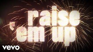 Raise 'Em Up
