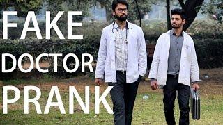 FAKE DOCTOR PRANK | PhrankTV | Pranks in INDIA