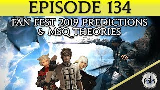 [FFXIV] Fan Fest Predictions & More CT Theories   SoH   #134