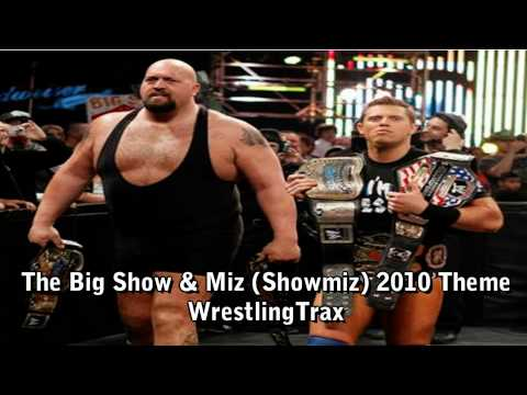 Big Show And The Miz (shomiz) 2010 New Theme Song video