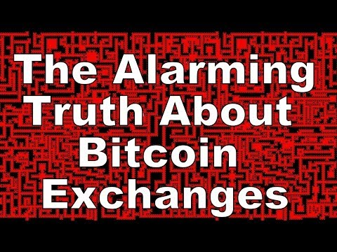 The Alarming Truth About Bitcoin Exchanges