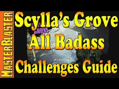 Scylla's Grove All Badass Challenges Guide - Borderlands 2