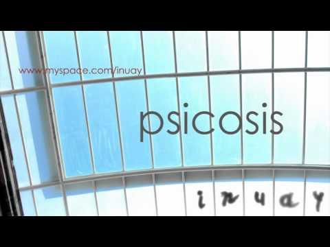 Inuay - Psicosis