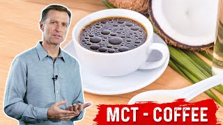 Why Use MCT Oil in Your Coffee?