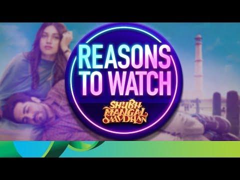 Reasons to Watch - Shubh Mangal Saavdhan | Ayushmann Khurrana & Bhumi Pednekar