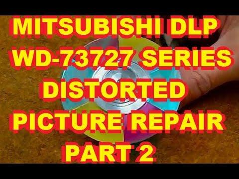 Part 2 - Mitsubishi WD-73727  DLP Color Distortion Distorted Fix Repair V28 V29 V30 V31 Chassis