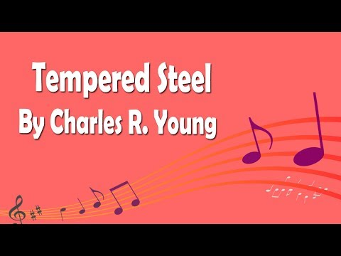 Tempered Steel By Charles R. Young