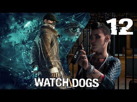 Watch_Dogs - Прохождение - Серия 12