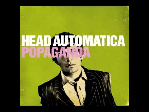 Head Automatica - Shot in the Back ( The Platypus)