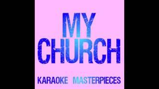 My Church Originally By Maren Morris Instrumental Karaoke