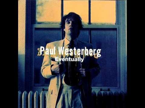 Paul Westerberg - Time Flies Tomorrow