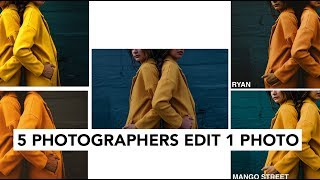 5 Photographers Edit The Same Photo