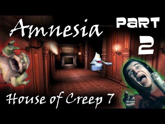 Amnesia GoGo - House of Creep 7 - [Sk-Cz] - Part.2