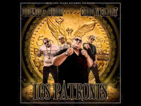 BIG LOS & CHINO, CANO Y BLUNT - LOS PATRONES (2013)