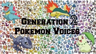 Pokemon | All Generation 2 Pokemon Voices/Impressions/Cries