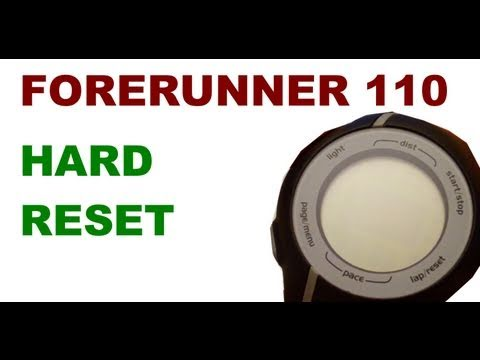 Garmin Forerunner 110 - How to Reset