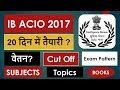 download lagu IB ACIO 2017 All Details About Exam Everything You Should Know 20 Days Plan gratis