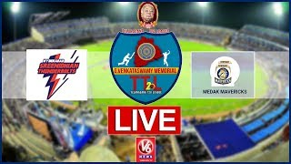 Hyderabad Thunderbolts Vs Medak Marvericks LIVE |G Venkataswamy Memorial Telangana T-20 League
