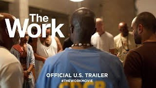 The Work (2017) | Official U.S. Trailer HD