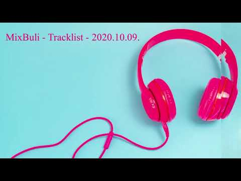 MixBuli - Tracklist - 2020.10.09.