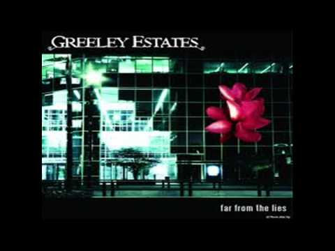 Greeley Estates - Remember