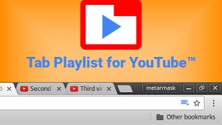 Tab Playlist for YouTube™ demostration