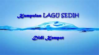 Kumpulan Lagu Sedih Didi Kempot   - Youtube - Jangan Baper Yaa   !!